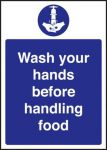 Wash Hands Before Handling Food Sign