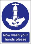 Now Wash Your Hands Sign 200mm x 300mm