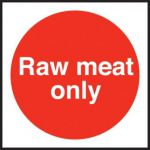 Raw Meat Only Sign