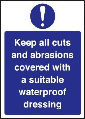 Keep Cuts And Abraisions Covered Sign