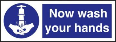 Now Wash Your Hands Sign 80mm x 230mm